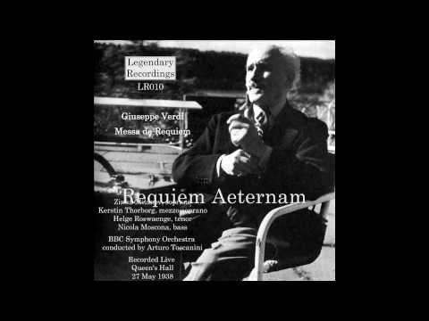 Verdi Requem Toscanini Milanov Thorborg Rosvaenge Moscona 27/05/1938 [Legendary Recordings LR010]