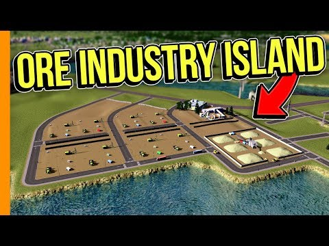ORE INDUSTRY ISLAND // Cities: Skylines Campus - Part 2
