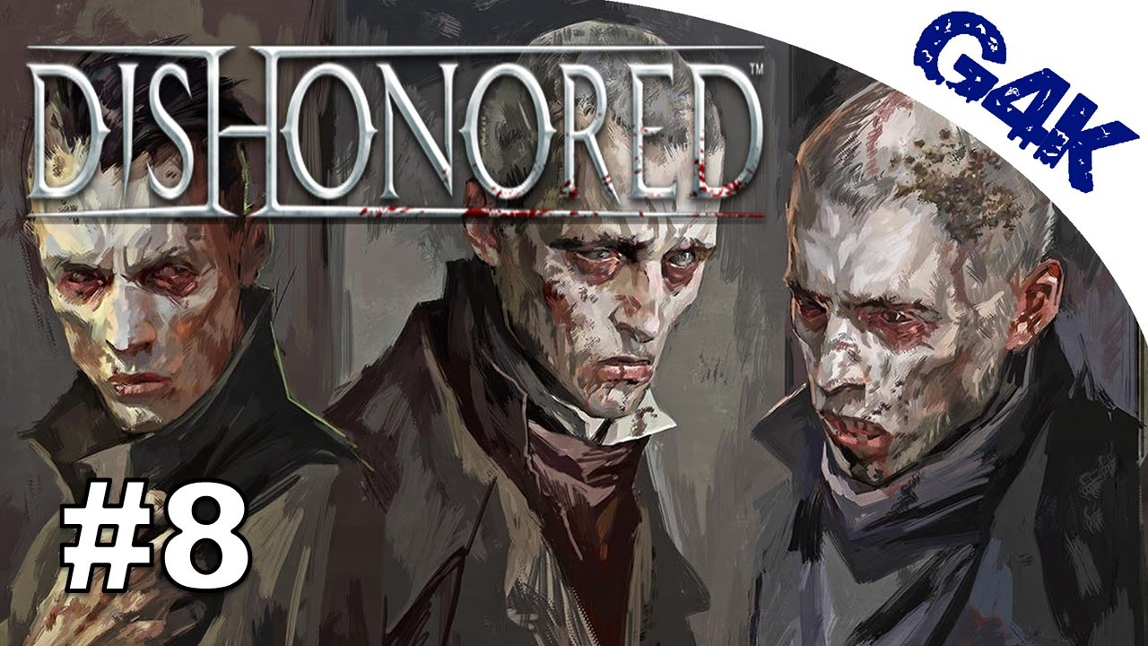 weepers dishonored part 8