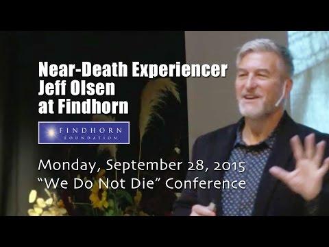 Near-Death Experiencer Jeff Olsen Speaking at Findhorn in 2015