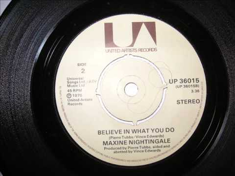 Maxine Nightingale - Believe In What You Do