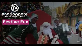 Festive Fun | Motiongate Dubai