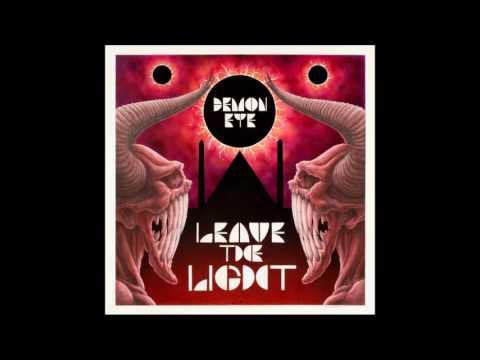 Demon Eye - Leave the Light    (Full Album)