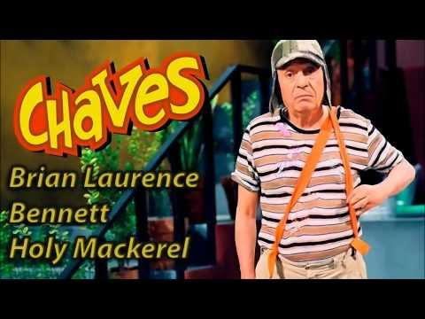 Brian Laurence Bennett - Holy Mackerel