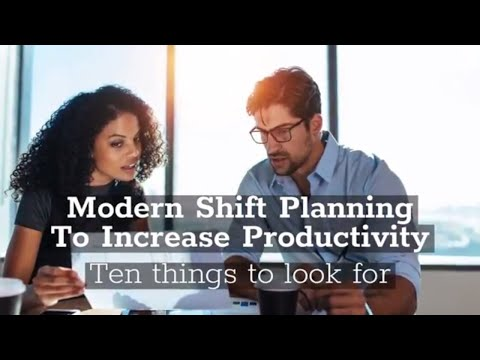 Modern Shift Planning To Increase Productivity With Shift Scheduling