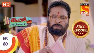 Beechwale Bapu Dekh Raha Hai - Ep 80 - Full Episode - 16th January, 2019