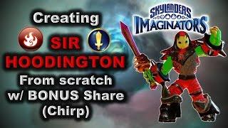 Skylanders Imaginators - كيفية إنشاء: سيدي HOODINGTON من الصفر w/ سهم (غرد).