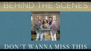 "Cana's Voice ""Don't Wanna Miss This"" Mini Documentary"