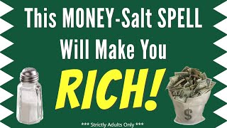 "This ""Money-Salt"" SPELL Will Make You STINKING RICH! 💵  Fantastic Money Spell"