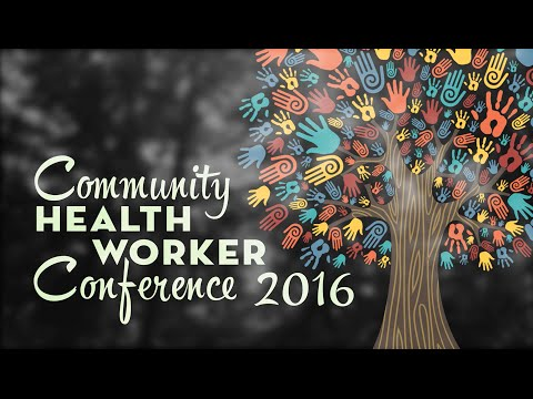 Community Health Workers 2016 Conference