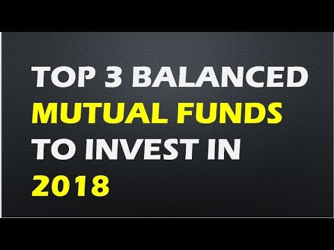 Top 3 balanced Mutual funds to invest in 2018