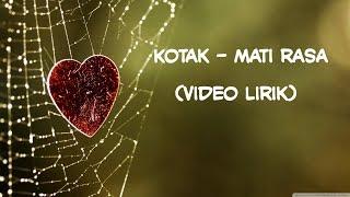 Kotak - Mati Rasa (Video Lirik)