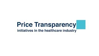 Price Transparency: Initiatives in the Healthcare Industry