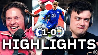 Chelsea END The Man City Quadruple | Chelsea 1-0 Man City