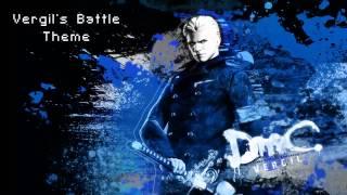 DmC [Devil May Cry] Soundtrack - Vergil's Battle Theme (Final Boss)