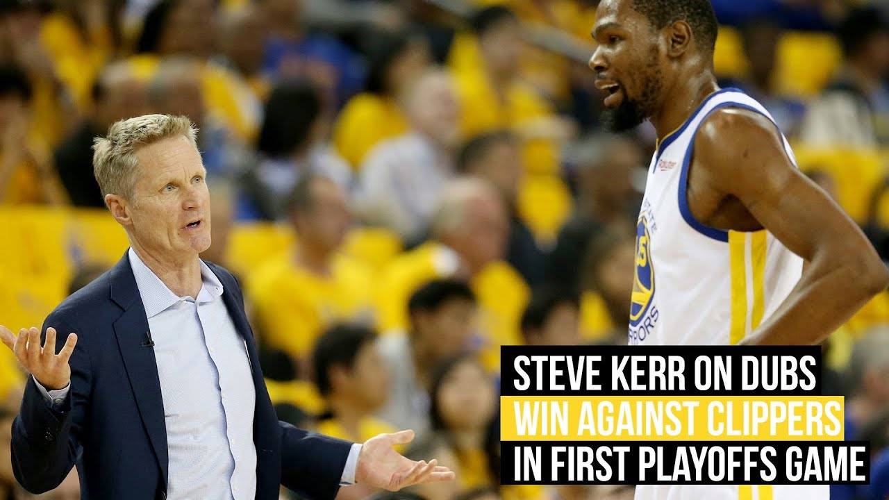 Warriors Steve Kerr on Golden State's first round win against Los Angeles Clippers
