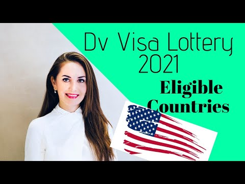 DV Visa Lottery 2021- Eligible Countries