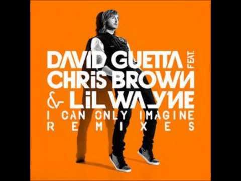 David Guetta ft. Chris Brown, Lil Wayne - I Can Only Imagine (audio)