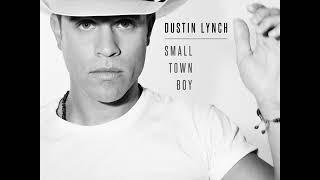 Dustin Lynch - Small Town Boy [MP3 Free Download]