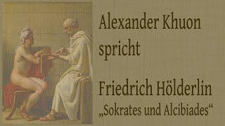 """Friedrich Hölderlin – """"Sokrates und Alcibiades"""" (1798)"""