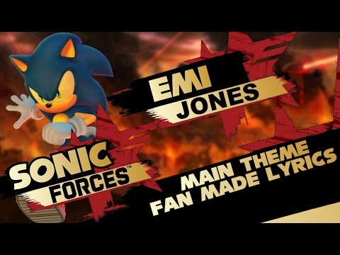 Sonic Forces Main Theme (Fan Made Vocals)