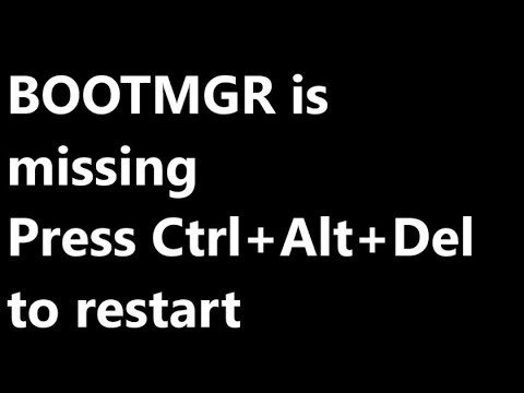 BOOTMGR IS MISSING WINDOWS 7 FIX