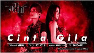 Video The Virgin - Cinta Gila (Official Audio Video) download MP3, 3GP, MP4, WEBM, AVI, FLV Oktober 2018