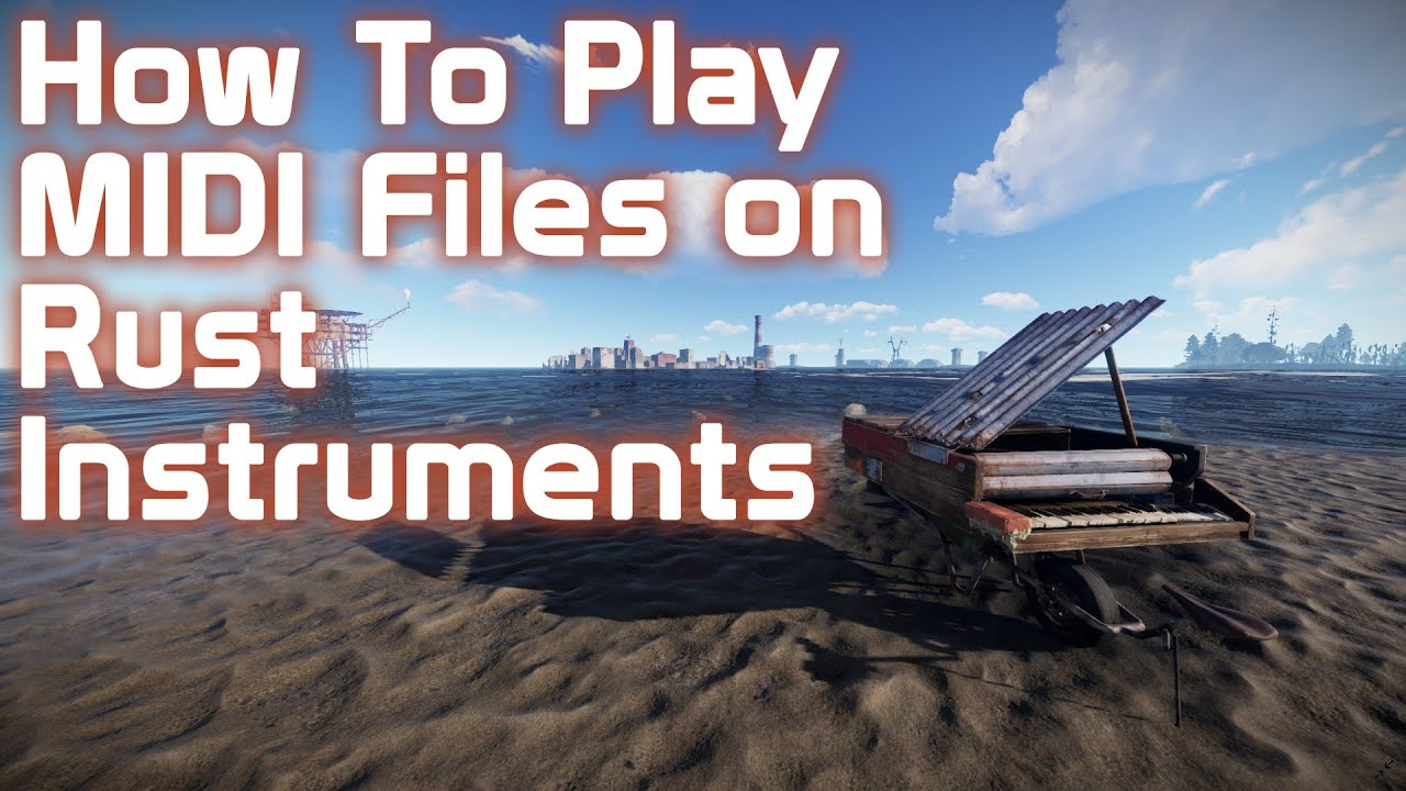 How To Play Music Files On Rust Instruments 2021 Youtube