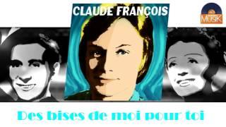 Claude François - Des bises de moi pour toi (HD) Officiel Seniors Musik