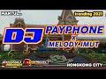 DJ PAYPHONE x MELODI IMUT by 69 project ft MAHARDIKA RISWANDA| slow bass horeg 2021.