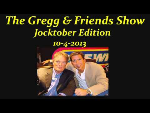 The Gregg & Friends Show 10-4-2013