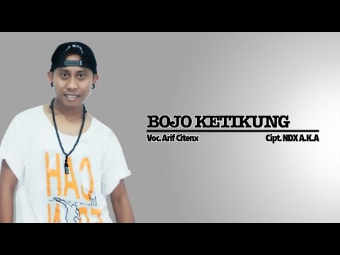 Arif Citenx - Bojo Ketikung (Official Music Video)