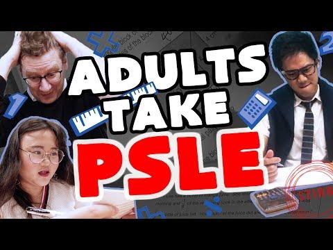 Adults Take PSLE
