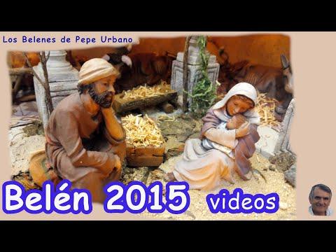 BELENES DE PEPE URBANO 2015 DE VIDEOS