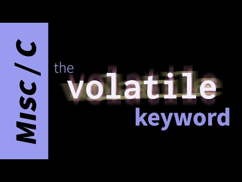 How To Use The Volatile Keyword In C?