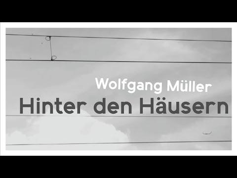 Wolfgang Müller | Hinter den Häusern (Unofficial Video)