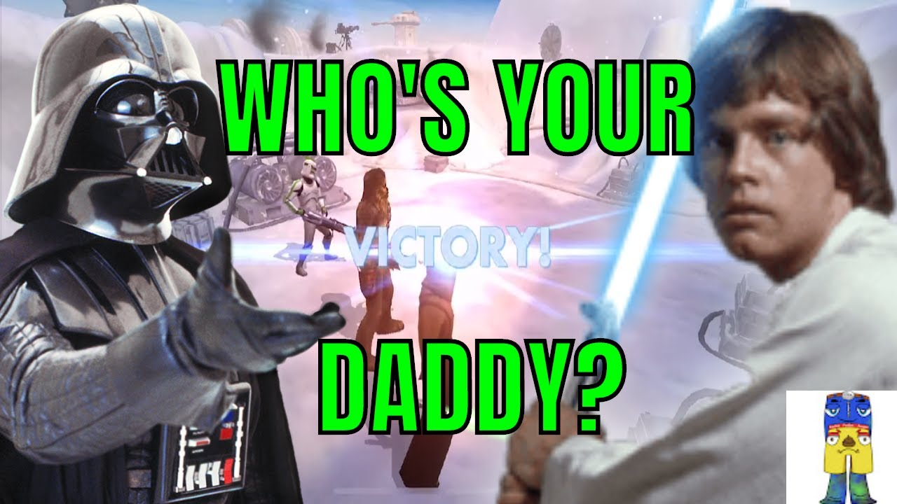 Download STAR WARS GALAXY OF HEROES WHO'S YOUR DADDY LUKE?