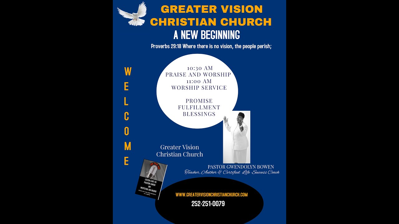 Greater Vision Christian Church Service 7/26/2020