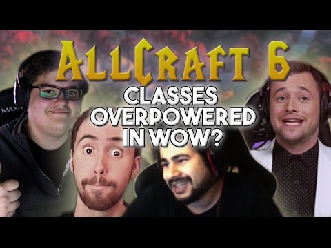 ALLCRAFT #6 - Overpowered Specs in Legion? ft. Asmongold , Ziqo, Hotted & Rich!