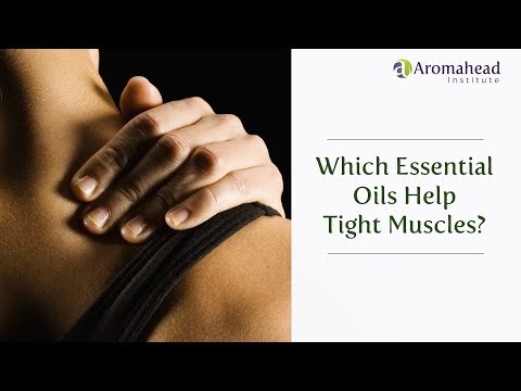 Which Essential Oils Help Tight Muscles?