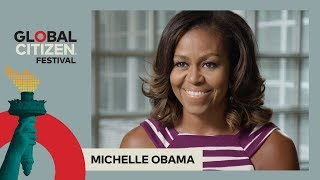 A Message for Global Citizens from Michelle Obama | Global Citizen Festival NYC 2017