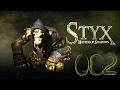 Let's Play: Styx: Master of Shadows - GELOESCHTE ERINNERUNGEN [German][Alex][Blind][#082]