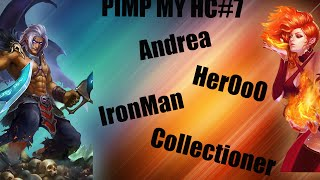 Heroes Charge : PIMP my HC#7 (Andrea, HerOoO, Ironman, Collectioner)