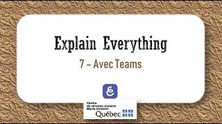 7  Teams et Explain Everything