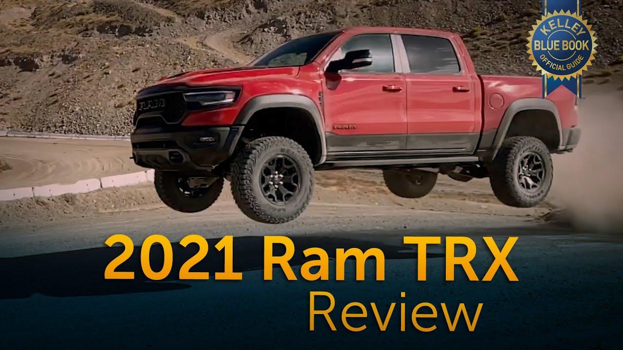 2021 Ram 1500 TRX | Review & Road Test – Kelley Blue Book
