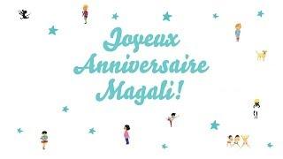 ♫ Joyeux Anniversaire Magali! ♫