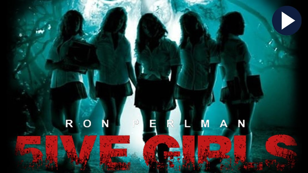 Download 5IVE GIRLS 🎬 Exclusive Full Mystery-Horror Movie with RON PEARLMAN 🎬 English HD 2020