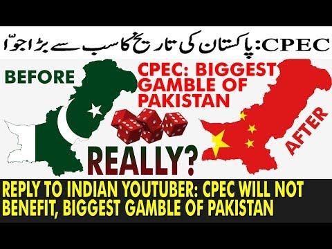 Pak Reply On CPEC: The Biggest Gamble of Pakistan    India Jealous of CPEC?   Will it Hurt India?