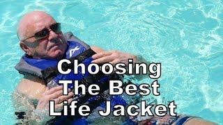 Choosing the Best Life Jacket