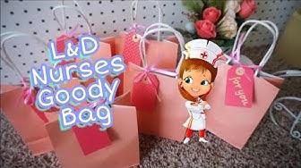 DIY : Labor & Delivery Nurses Goodie Bags